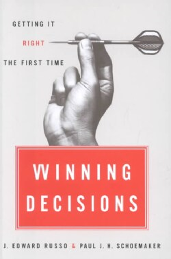 Winning Decisions: Getting It Right the First Time (Hardcover)