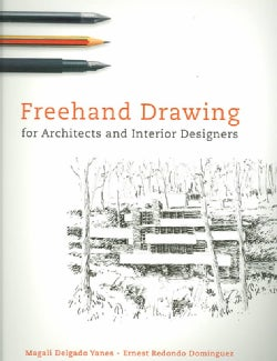 Freehand Drawing: For Architects And Interior Designers (Paperback)