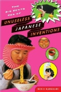 The Big Bento Box Of Unuseless Japanese Inventions: The Art of Chindogu (Paperback)