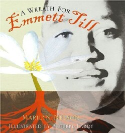 A Wreath For Emmett Till (Hardcover)