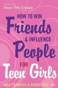 How To Win Friends And Influence People For Teen Girls (Paperback)