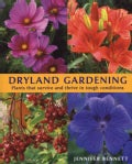 Dryland Gardening: Plants That Survive And Thrive In Tough Conditions (Paperback)