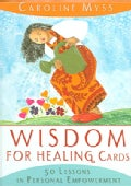 Wisdom For Healing Cards: 50 Lessons In Personal Empowerment (Cards)