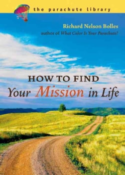 How To Find Your Mission In Life (Paperback)