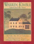 Warren Kimble American Folk Artist: His Life His Art and Collections With Inspirations (Paperback)