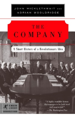 The Company: A Short History Of A Revolutionary Idea (Paperback)