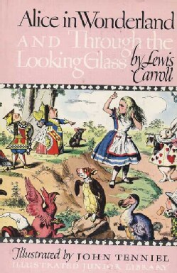 Alice in Wonderland and Through the Looking Glass (Hardcover)