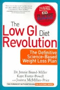 The Low GI Diet Revolution: The Definitive Science-based Weight Loss Plan (Paperback)