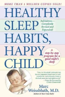 Healthy Sleep Habits, Happy Child (Paperback)