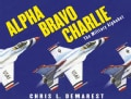 Alpha Bravo Charlie: The Military Alphabet (Hardcover)