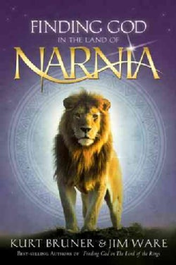 Finding God in the Land of Narnia (Hardcover)