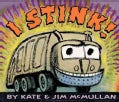 I Stink! (Board book)