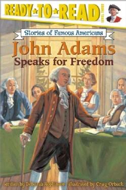 John Adams Speaks for Freedom (Paperback)