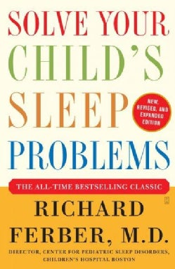 Solve Your Child's Sleep Problems (Paperback)