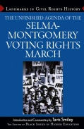 The Unfinished Agenda Of The Selma-Montgomery Voting Rights March (Hardcover)