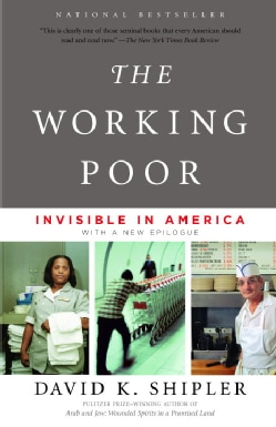 The Working Poor: Invisible In America (Paperback)