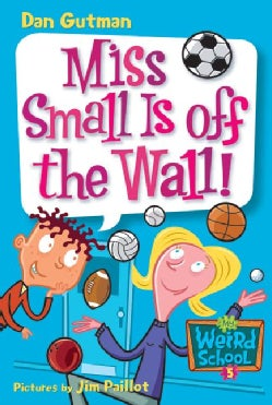 Miss Small Is Off the Wall! (Paperback)