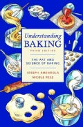 Understanding Baking: The Art and Science of Baking (Paperback)