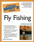 The Complete Idiot's Guide To Fly Fishing (Paperback)
