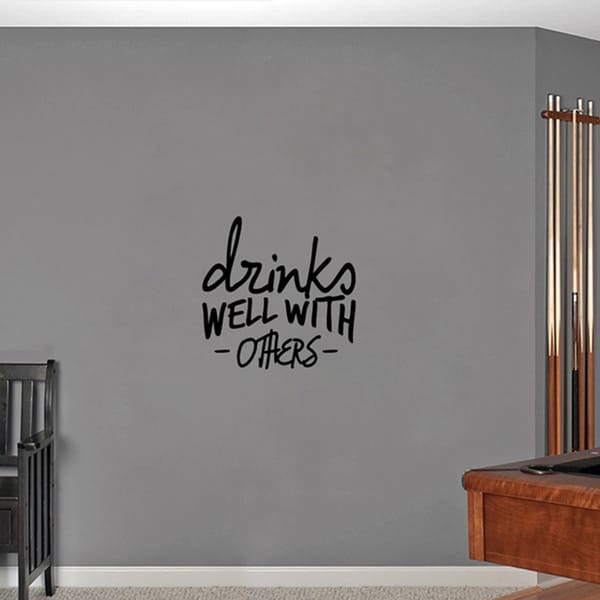 Drinks Well With Others Small Wall Decal