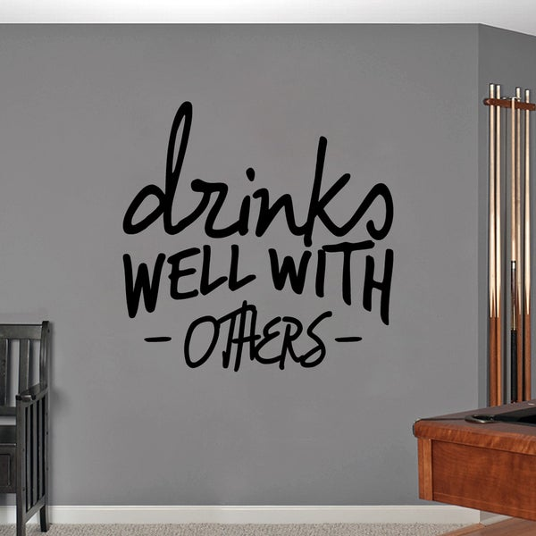 Drinks Well With Others Large Wall Decal