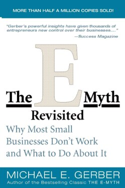 The E-myth Revisited (Paperback)