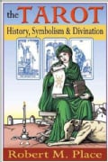 The Tarot: History, Symbolism And Divination (Paperback)
