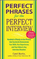 Perfect Phrases For The Perfect Interview (Paperback)