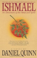 Ishmael: An Adventure of the Mind and Spirit (Paperback)