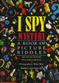 I Spy Mystery: A Book of Picture Riddles (Hardcover)