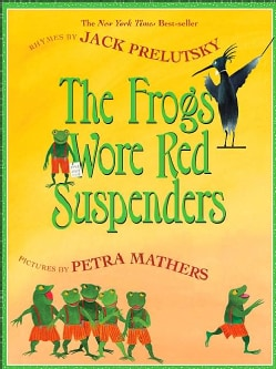 The Frogs Wore Red Suspenders (Paperback)