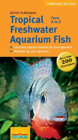 Tropical Freshwater Aquarium Fish From A to Z (Paperback)