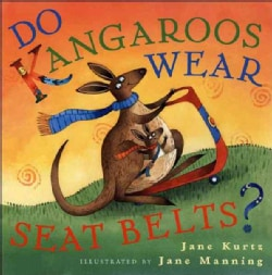 Do Kangaroos Wear Seatbelts? (Hardcover)