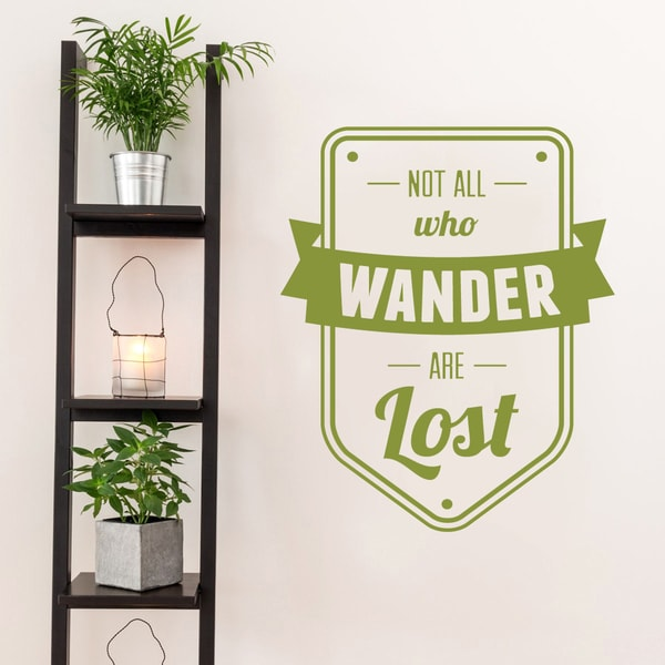 Not All Who Wander Are Lost Wall Decal 30-inch wide x 36-inch tall