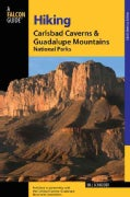 A Falcon Guide Hiking Carlsbad Caverns and Guadalupe Mountains National Parks (Paperback)