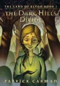 The Dark Hills Divide (Hardcover)