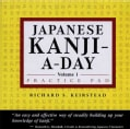 Kanji-A-Day Practice Pad (Paperback)