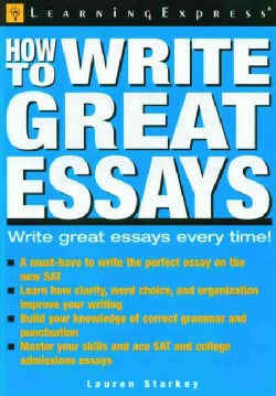 How to Write Great Essays (Paperback)