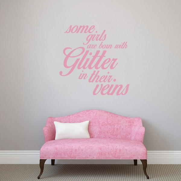 Some Girls Are Born With Glitter Wall Decal (36 x 36)