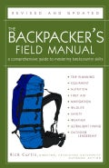 The Backpacker's Field Manual: A Comprehensive Guide To Mastering Backcountry Skills (Paperback)