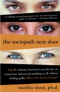 The Sociopath Next Door: The ruthless Versus the Rest of Us (Hardcover)