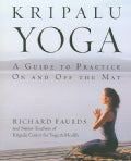 Kripalu Yoga: A Guide To Practice On And Off The Mat (Paperback)