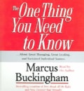 The One Thing You Need To Know: About Great Managing, Great Leading, And Sustained Individual Success (CD-Audio)