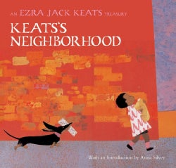 Keats's Neighborhood: An Ezra Jack Keats Treasury (Hardcover)