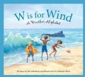 W Is For Wind: A Weather Alphabet (Hardcover)