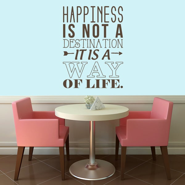 Happiness Is A Way Of Life Wall Decal 44 inches wide x 60 inches tall