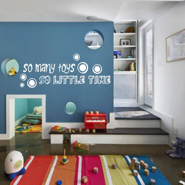 So Many Toys So Little Time Wall Decal 48 inches wide x 18 inches tall