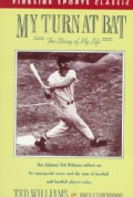 My Turn at Bat: The Story of My Life (Paperback)