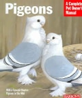 Barron's Pigeons: Everything about Purchase, Care, Management, Diet, Diseases and Behavior (Paperback)