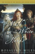 The Maid of the White Hands (Paperback)